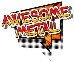 Awesome Metal - Comic book word on abstract background.