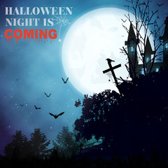 Halloween  background with blackforest, bats, cross,haunted house and full moon.