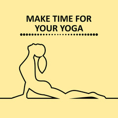 Quote, Make time for your yoga. Vector illustration.