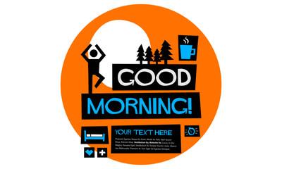 Good Morning! (Flat Style Vector Illustration Sunrise Poster Design)