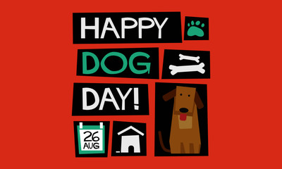 Happy National Dog Day 26 August (Flat Style Vector Illustration Pet Quote Poster Design)