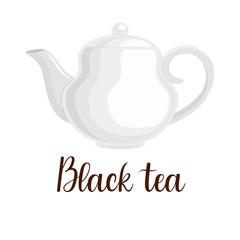 "Teapot on white background, handwritten title ""Black tea"", vector illustration"