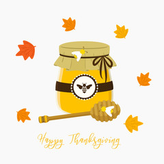 Happy Thanksgiving honey jar with honey dipper postcard cartoon vector on white background
