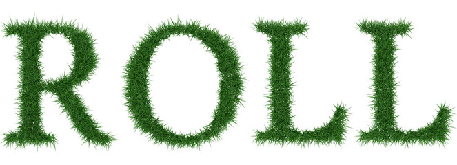 Roll - 3D rendering fresh Grass letters isolated on whhite background.