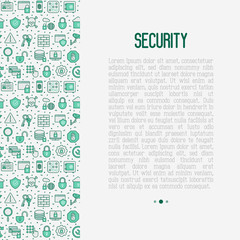 Security and protection concept with thin line icons: data, surveillance camera, finger print, electronic key, password, alarm, safe. Vector illustration for banner, web page, print media.