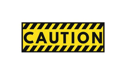 Cuation warning sign