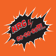 "Funny cartoon energy vector illustration with lightning and ""go-go-go!"", ""nrg"" inscriptions."
