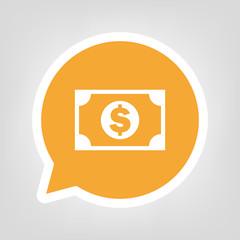 Gelbe Sprechblase - Dollarschein