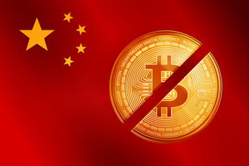 Crossed out golden bitcoin coin on the China flag. Crypto currency golden coin bitcoin symbol on China flag background.