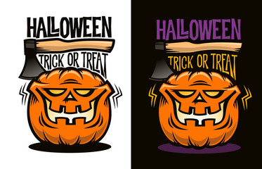 Halloween logo with funny cartoon pumpkin, axe and inscription trick or treat. Vector illustration.