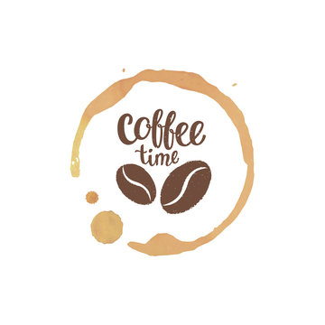 Coffee cup stain and drops with Coffee time lettering and beans silhouettes. Vector illustration.