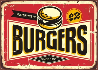 Burgers vintage tin sign with creative typo and burger icon. Fast food restaurant promotional retro sign board.