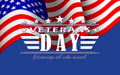 Vector Veterans Day background with stars, USA flag and lettering. Template for Veterans Day.