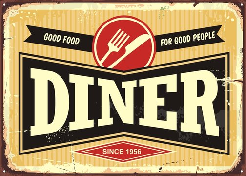 Diner retro sign board. Good food for good people. Vintage vector illustration.