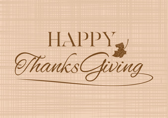 Thanksgiving lettering card. Happy Thanksgiving. Vector illustration