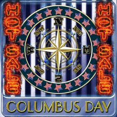 3D,  Happy Columbus Day HOT SALE, smoking hot text, American Holidays Template.