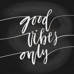 Good Vibes Only hand lettering quote card. Handmade vector calligraphy illustration with decorative elements.