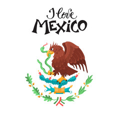 I love Mexico illustration. Mexican eagle isolated on white background. Mexican coat of arms.