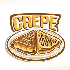 Vector logo for french Crepe confection, 2 triangle suzette with sliced banana & chocolate spread dessert on plate, original typography font for word crepe, fried thin pancakes topping choco sauce.