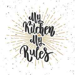 Estores personalizados con tu foto My kitchen my rules. Hand drawn lettering on white background.
