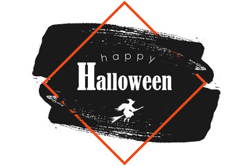 Halloween grunge background with happy halloween lettering and witch. Eps 10 vector illustration. Ink black brush stroke.