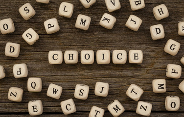 Word CHOICE written on wood block