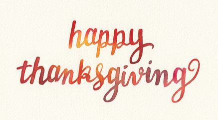 happy thanksgiving watercolor painting, hand painted lettering or typography with holiday quote or saying