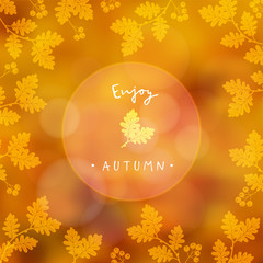 Enjoy Autumn, blurred card, fall banner. Vector illustration with a floral frame made of oak leaves and rowan berries. Modern blurred background with bokeh lights.