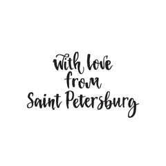 With love from Saint Petersburg calligraphy typography poster. Handwritten modern brush lettering