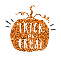 Trick or treat. Pumpkin silhouette with glitter texture. Vector Halloween illustration with hand drawn lettering
