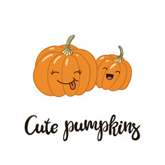 Cute cartoon pumpkins and hand written inscription. Vector illustration.