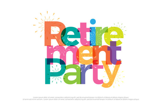 retirement party colorful with fireworks on white background. retirement party logo design for banner, card, t shirt or printing. vector illustrator