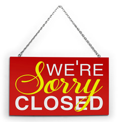 Sorry we`re closed, board