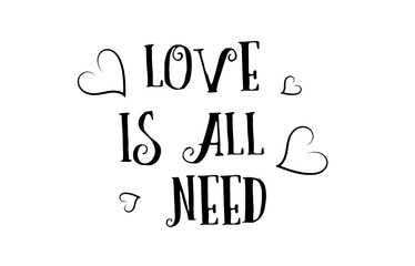 love is all you need quote logo greeting card poster design