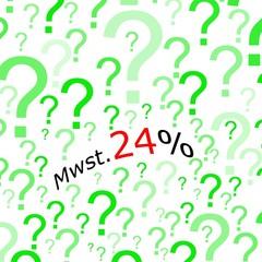 Mehrwertsteuererhoehung 24%, German for VAT increase