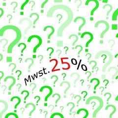 Mehrwertsteuererhoehung 25%, German for VAT increase