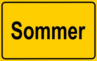 Town sign, German lettering Sommer, symbolic of beginning of summer
