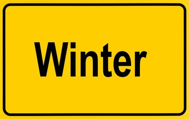 Town sign, lettering Winter, symbolic of beginning of winter