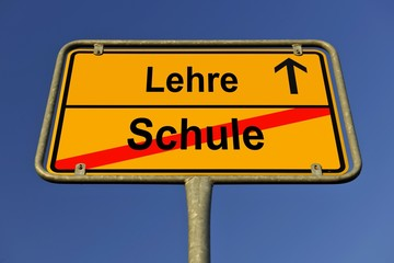 Sign, city limit, symbolic image for the transition from Schule or school to Lehre or apprenticeship