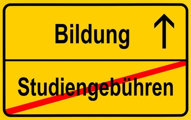 City limit sign, symbolic image in German for the abolition of tuition fees to encourage equality in education, right to education for all