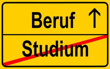 Sign, city limit, symbolic image for the transition from Studium or academic studies to Beruf or work