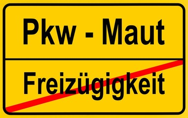 City limits sign with the words Pkw - Maut and Freizuegigkeit, German for car toll and freedom of movement, symbolic image for the end of the freedom of movement through the introduction of a car toll