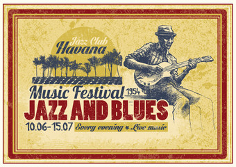 "Retro design ""Jazz and Blues Music Festival"" with blues musician and vintage fonts"