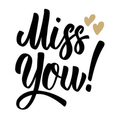 Miss you. Lettering phrase on white background.