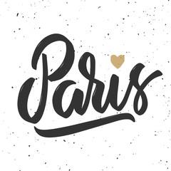 Paris. Hand drawn lettering phrase.Design element for poster, card, banner. Vector illustration