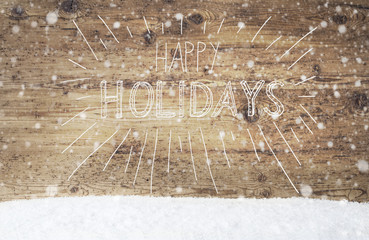 White Calligraphy Happy Holidays, Vintage Background, Snow, Snowflakes
