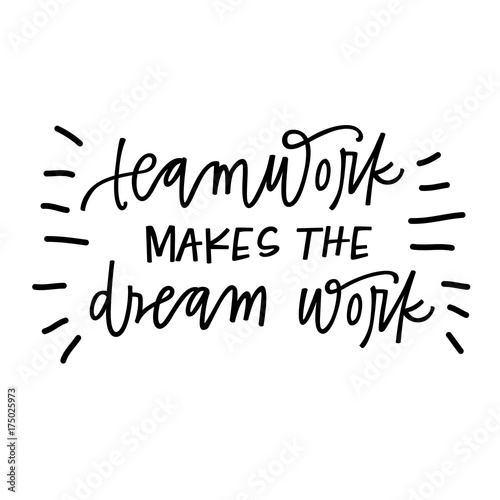 """Motivational Quotes For Sports Teams: """"Teamwork Makes The Dream Work"""" Stock Image And Royalty"""