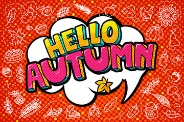 Hello autumn message in pop art style.
