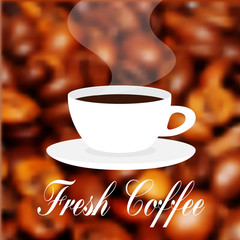 Cup of fresh hot coffee with scent. Vector label on the blur coffee texture