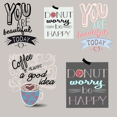 Set of five vector backgrounds. Lettering. The motivating phrase for t-shirts, banners, posters, signs.